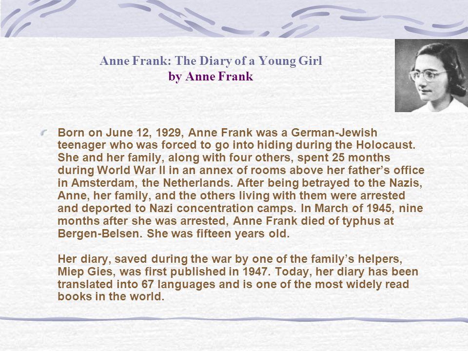an overview of the diary of anne frank From a general summary to chapter summaries to explanations of famous quotes, the sparknotes diary of a young girl study guide has everything you need to ace quizzes, tests, and essays.