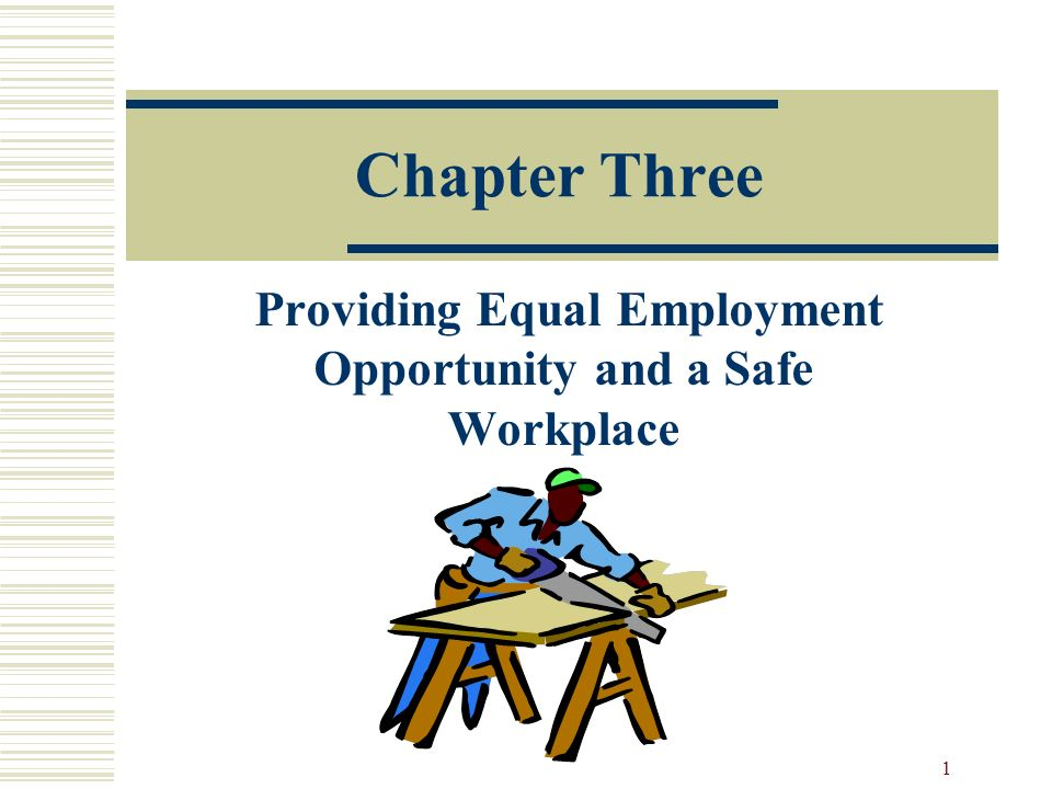 chapter 3 equal employment opportunity Cfr title 41  subtitle b  chapter 60 the equal opportunity clause is required to provide equal employment opportunity and to take.