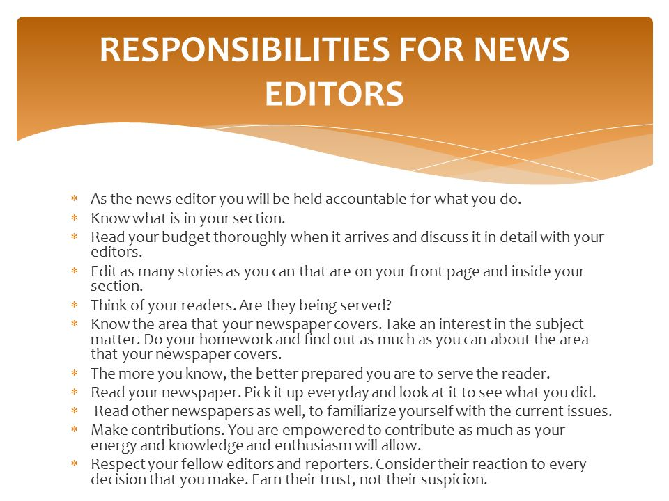 RESPONSIBILITIES FOR NEWS EDITORS