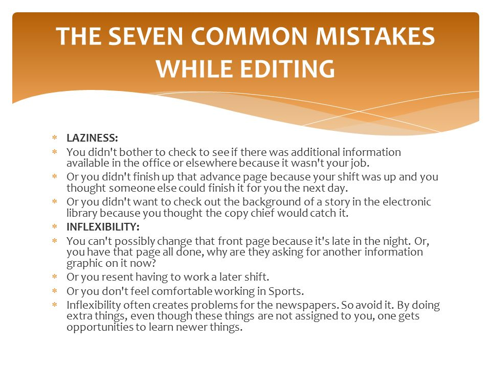 THE SEVEN COMMON MISTAKES WHILE EDITING