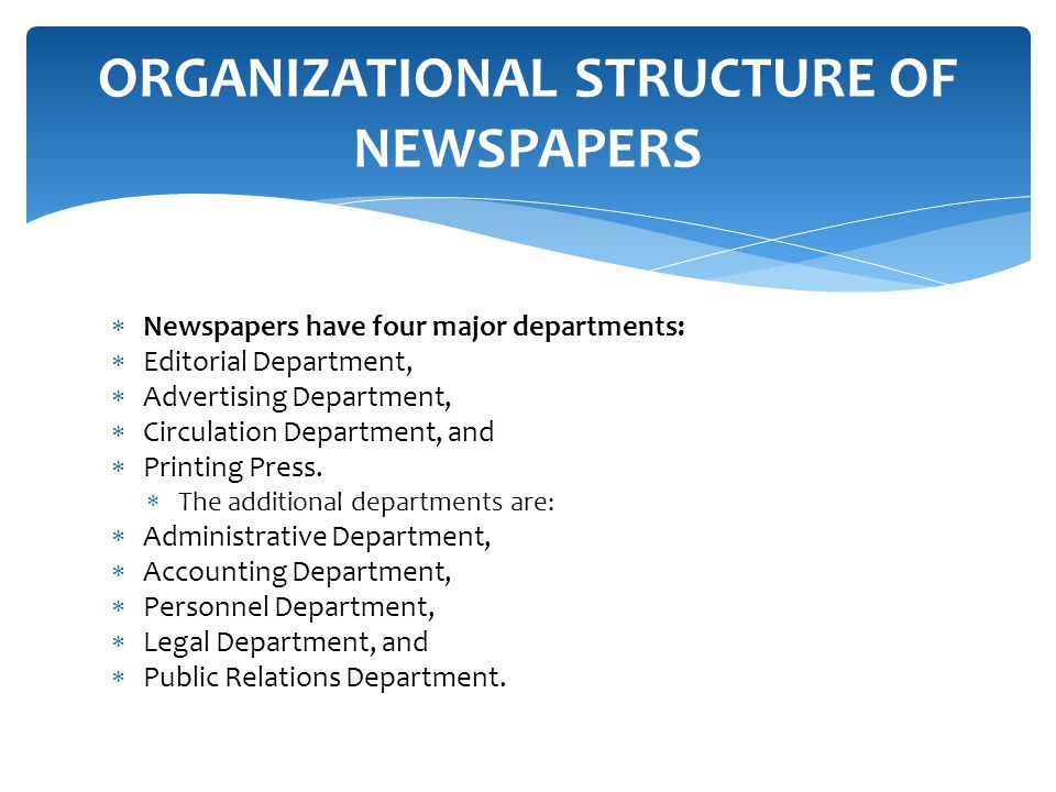 organizational structure newspaper The best organizational structure for healthcare  organizational structure outlined above it takes work lots of work but it's doable and it works.