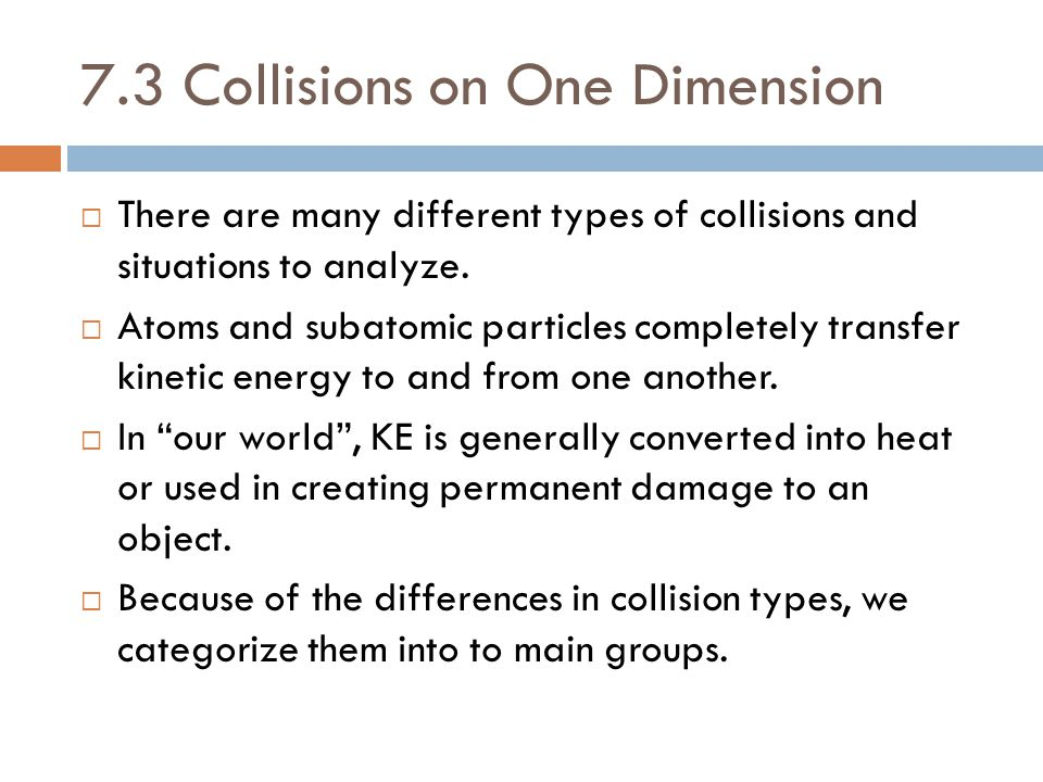 7.3 Collisions on One Dimension