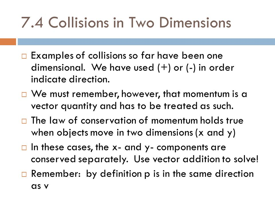 7.4 Collisions in Two Dimensions