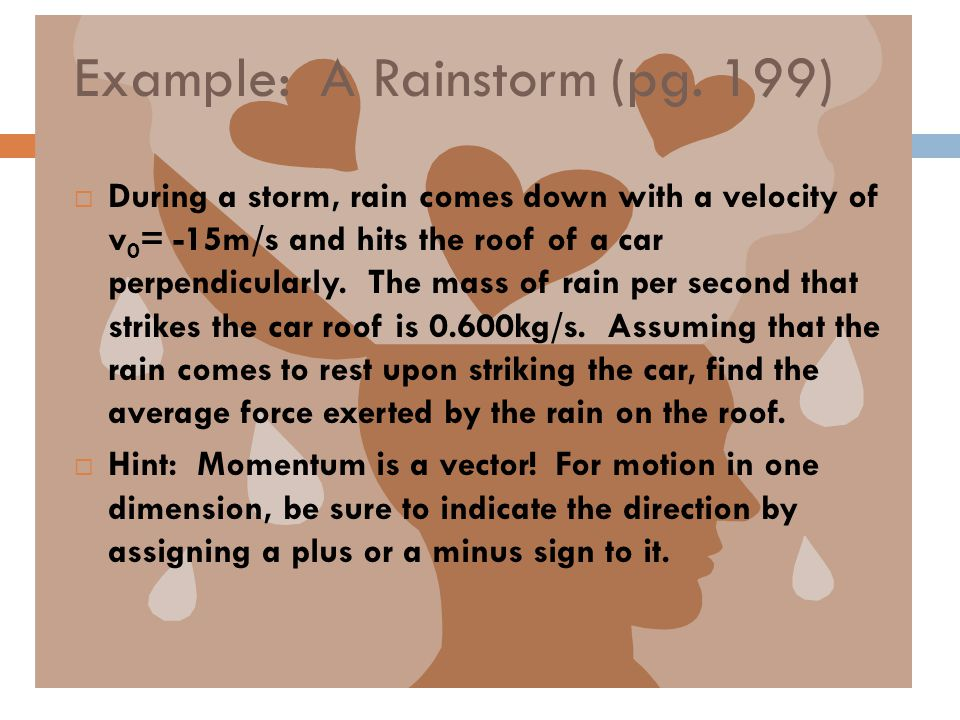Example: A Rainstorm (pg. 199)