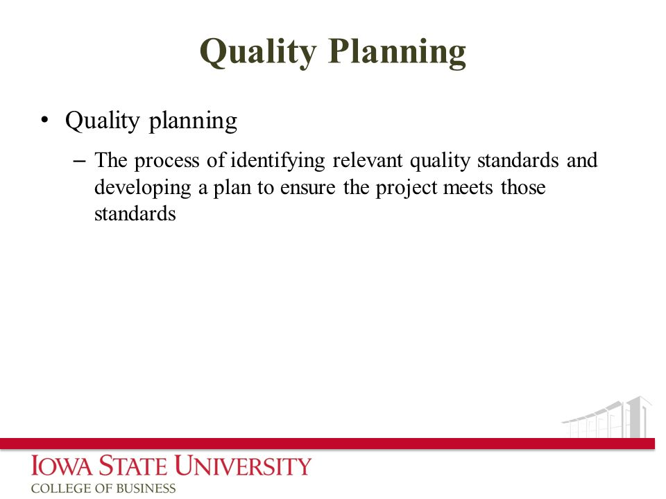 Quality Planning Quality planning