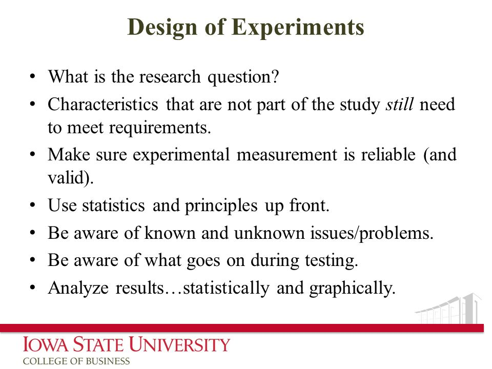 Design of Experiments What is the research question