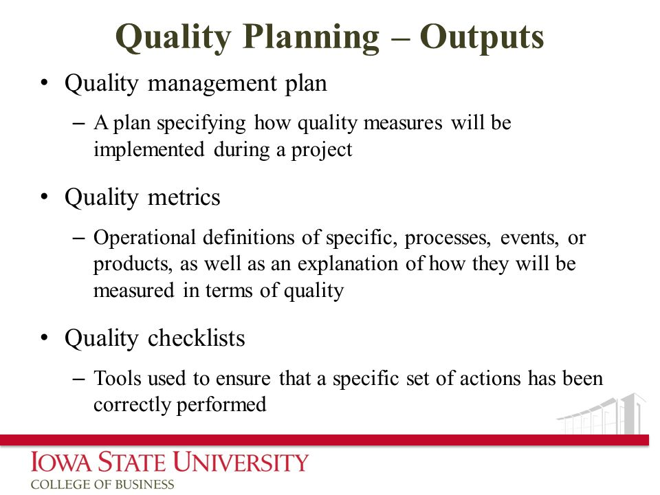 Quality Planning – Outputs