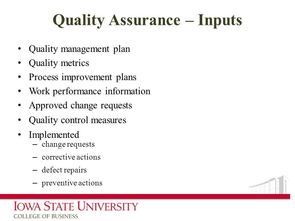 Quality Assurance – Inputs