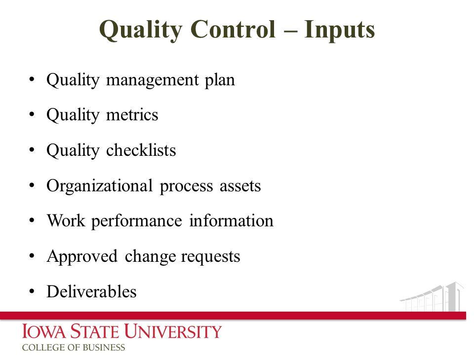 Quality Control – Inputs