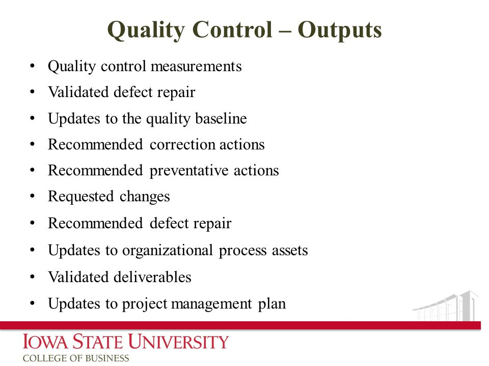 Quality Control – Outputs