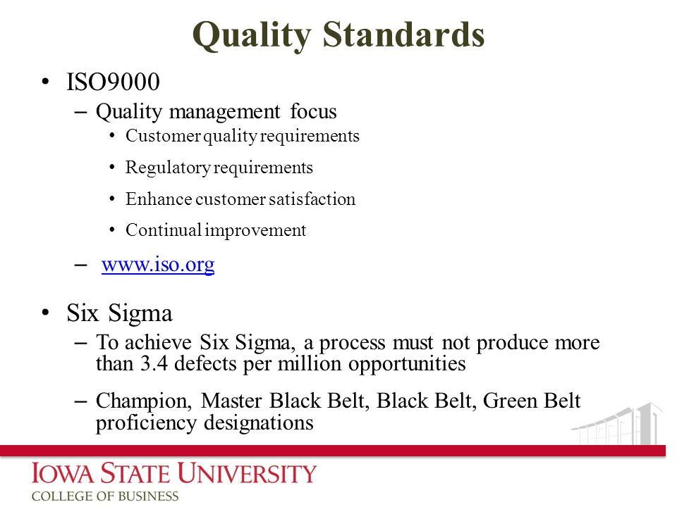 Quality Standards ISO9000 Six Sigma Quality management focus