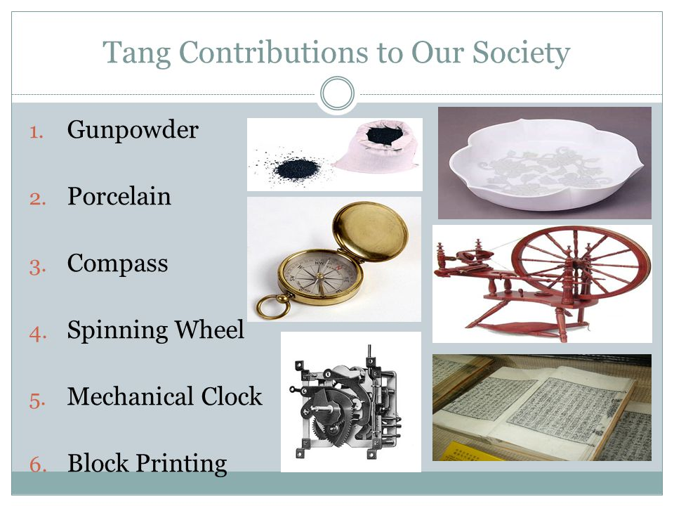 Tang Contributions to Our Society