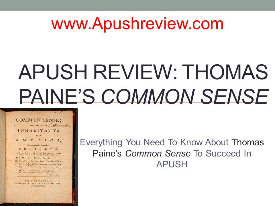 apush review thomas paine s common sense ppt  apush review thomas paine s common sense