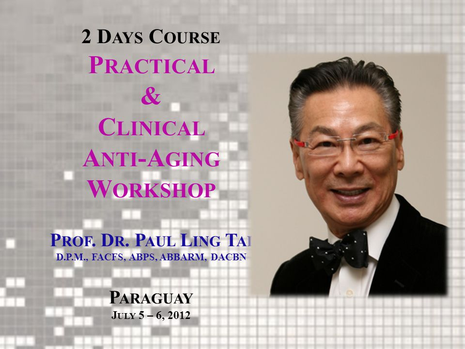 2 Days Course Practical & Clinical Anti-Aging Workshop Prof. Dr - ppt download
