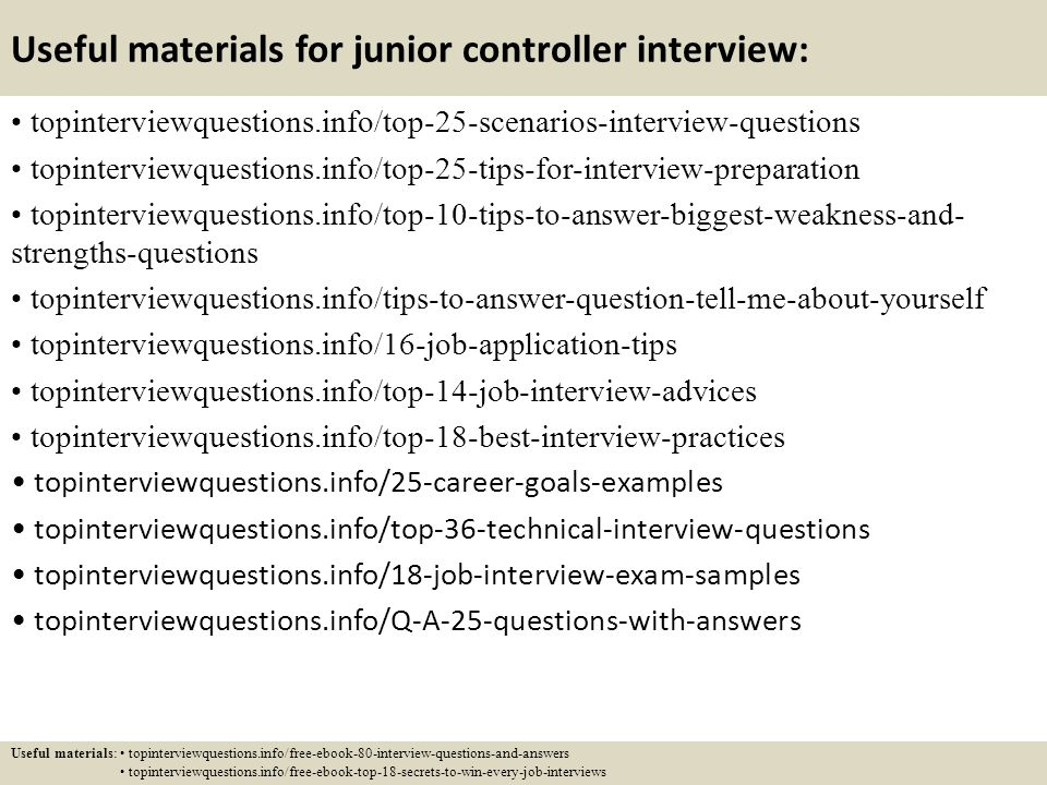 Useful Materials For Junior Controller Interview:  Best Interview Answers