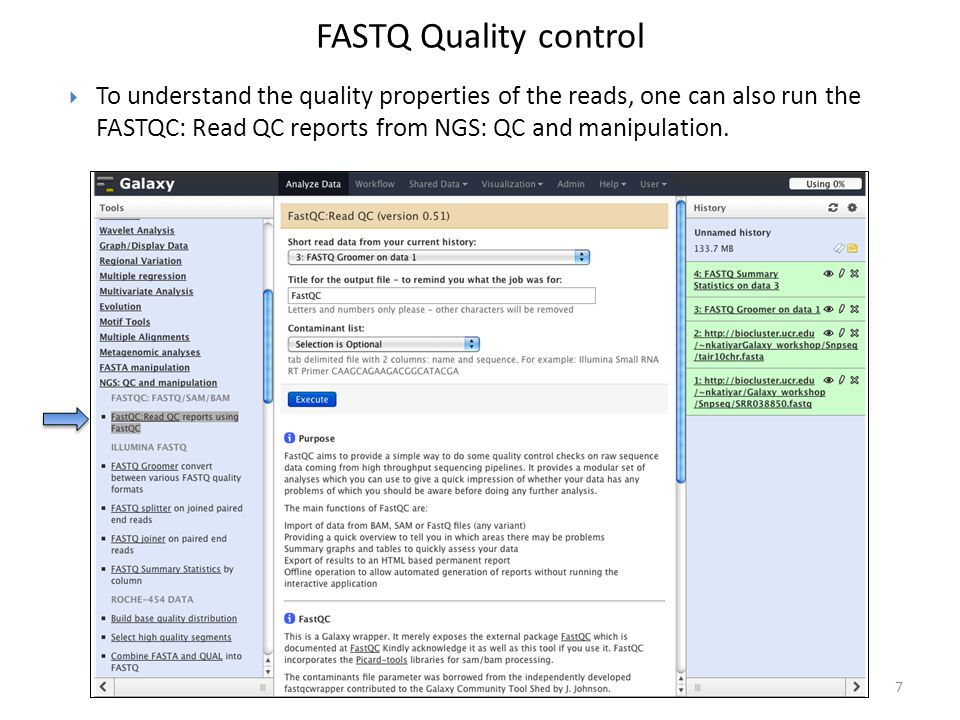 FASTQ Quality control To understand the quality properties of the reads, one can also run the FASTQC: Read QC reports from NGS: QC and manipulation.