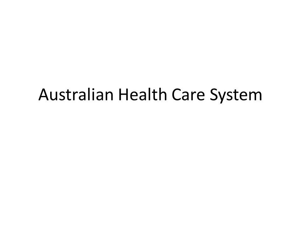Australian Health Care System