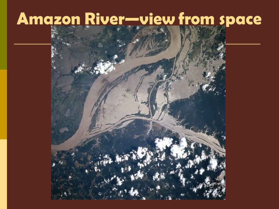 Amazon River—view from space