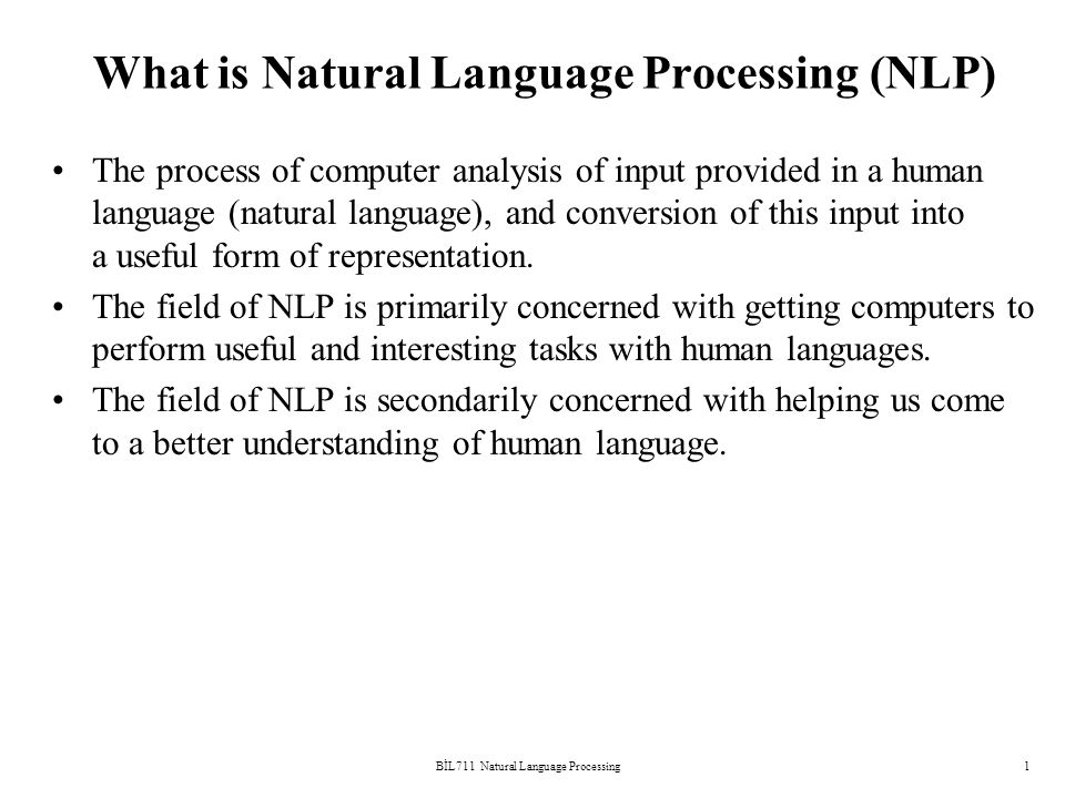 """understanding natural language processing """"natural language processing is a field that covers computer understanding and  manipulation of human language, and it's ripe with."""