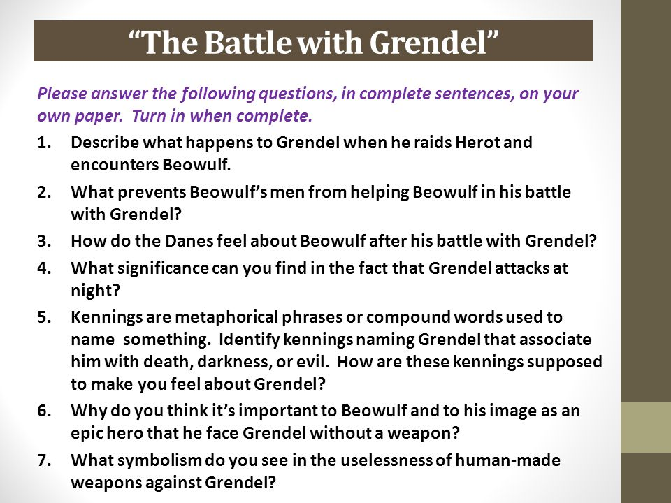 an analysis of the fight wight grendel in the epic of beowulf An analysis of the epic poem, beowulf - the structure of beowulf  to the poem in the fight with grendel's mother and hrothgar's sermon  an analysis of the .