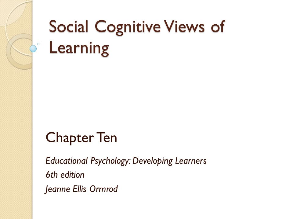 Social Cognitive Views of Learning