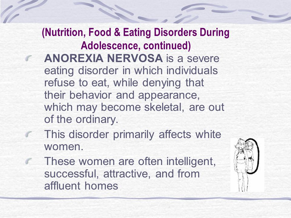 Anorexia during puberty
