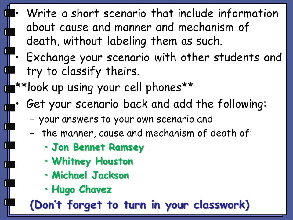 Exchange your scenario with other students and try to classify theirs.