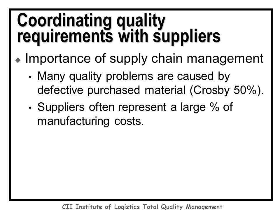 total quality management and materials management Academic journal article international journal of purchasing and materials management total quality management and supplier partnerships: a case study.