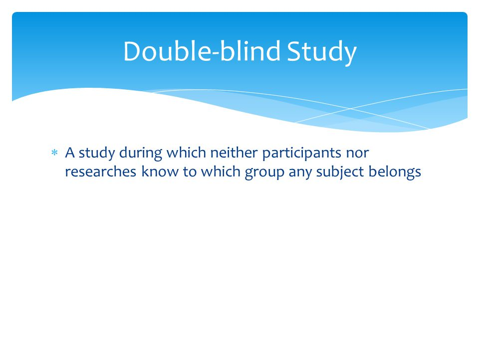 Single-blind study | definition of single-blind study by ...
