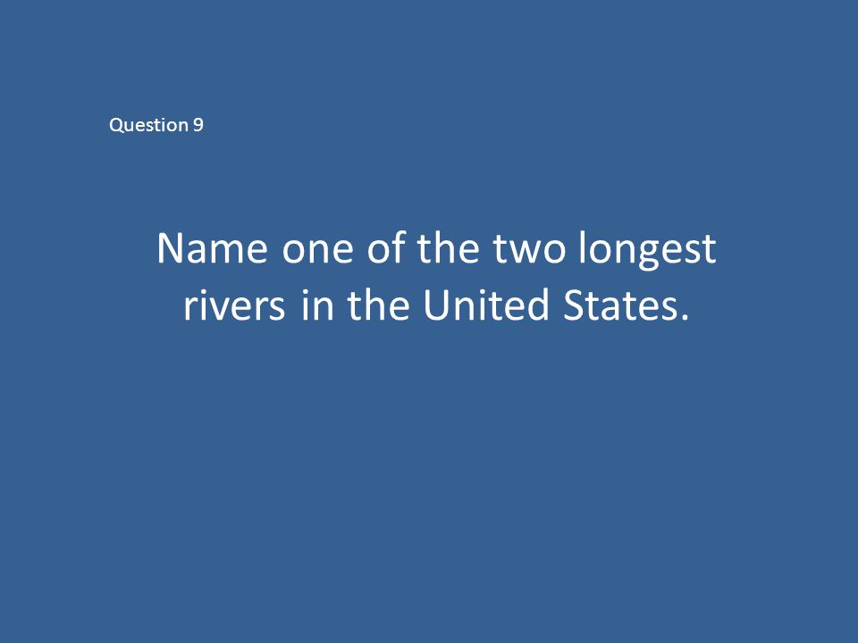 THE PATH TO UNITED STATES CITIZENSHIP Ppt Download - Two longest rivers in the united states