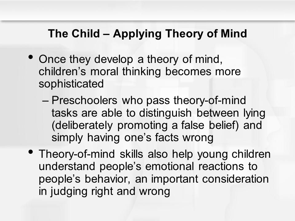"""the development of theory of mind in children A critical review of the literature on the theory of mind is presented consistent with the """"early onset"""" view, it is suggested that important precursors of a."""