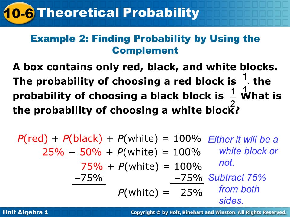 Example 2: Finding Probability by Using the Complement