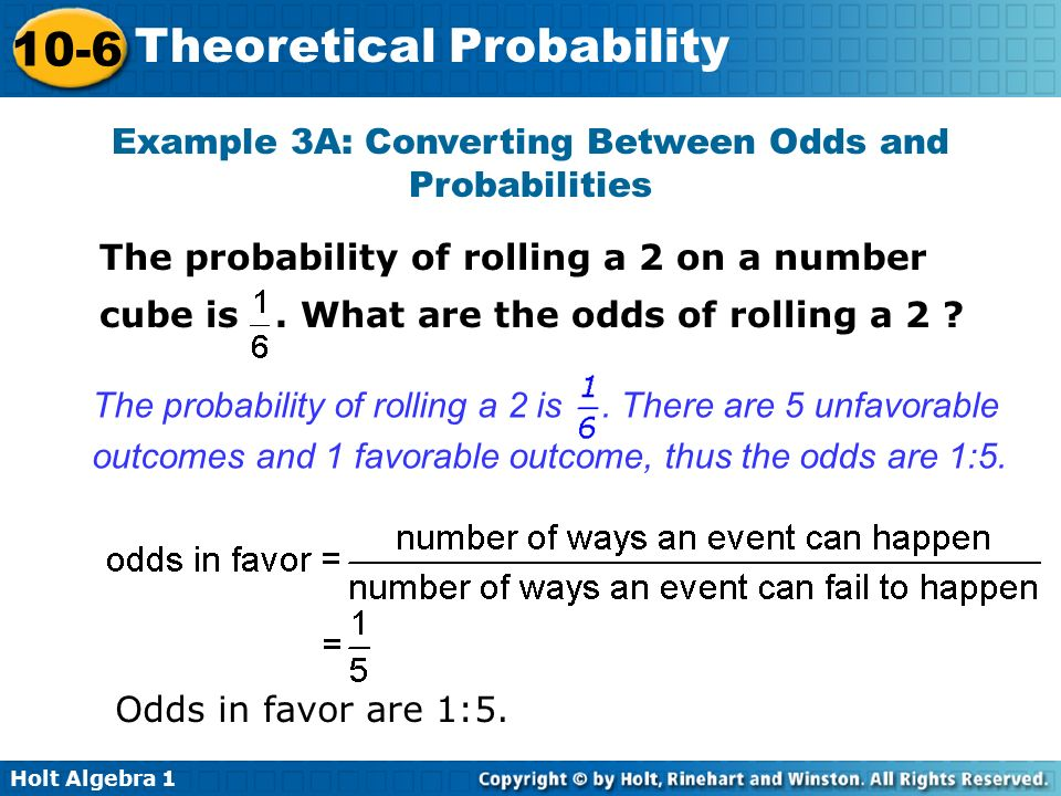 Example 3A: Converting Between Odds and Probabilities