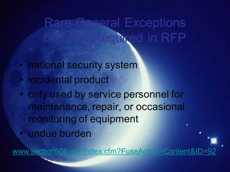 Rare General Exceptions 508 Not Required in RFP
