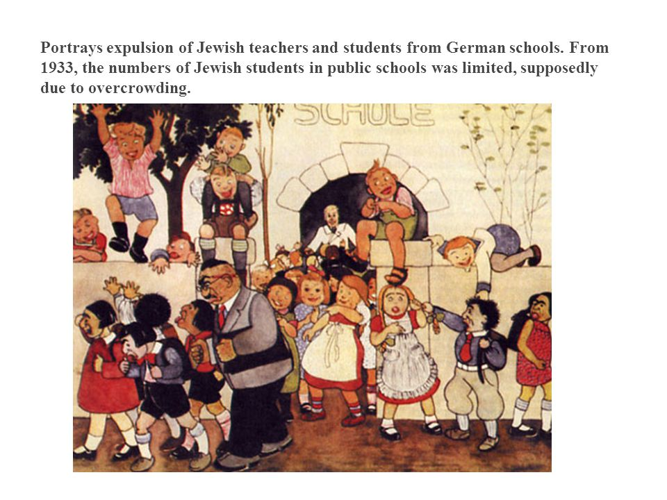 Portrays expulsion of Jewish teachers and students from German schools
