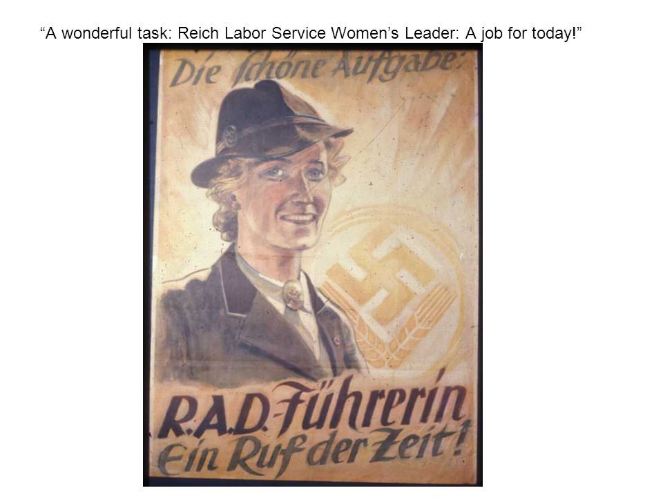 A wonderful task: Reich Labor Service Women's Leader: A job for today