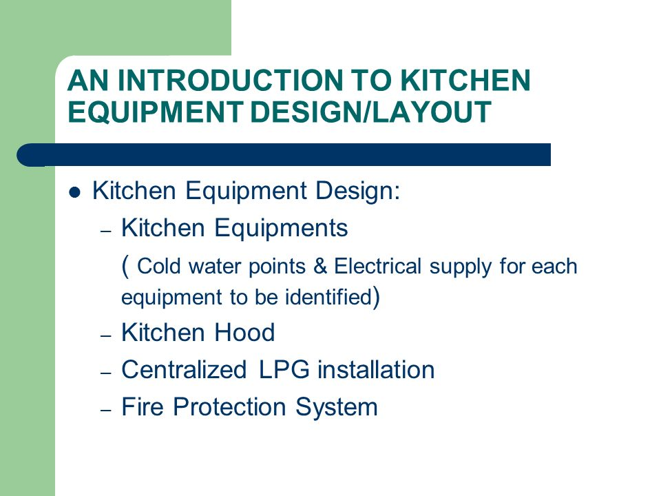 An Introduction To Kitchen Equipment Design Layout Ppt Video Online Download