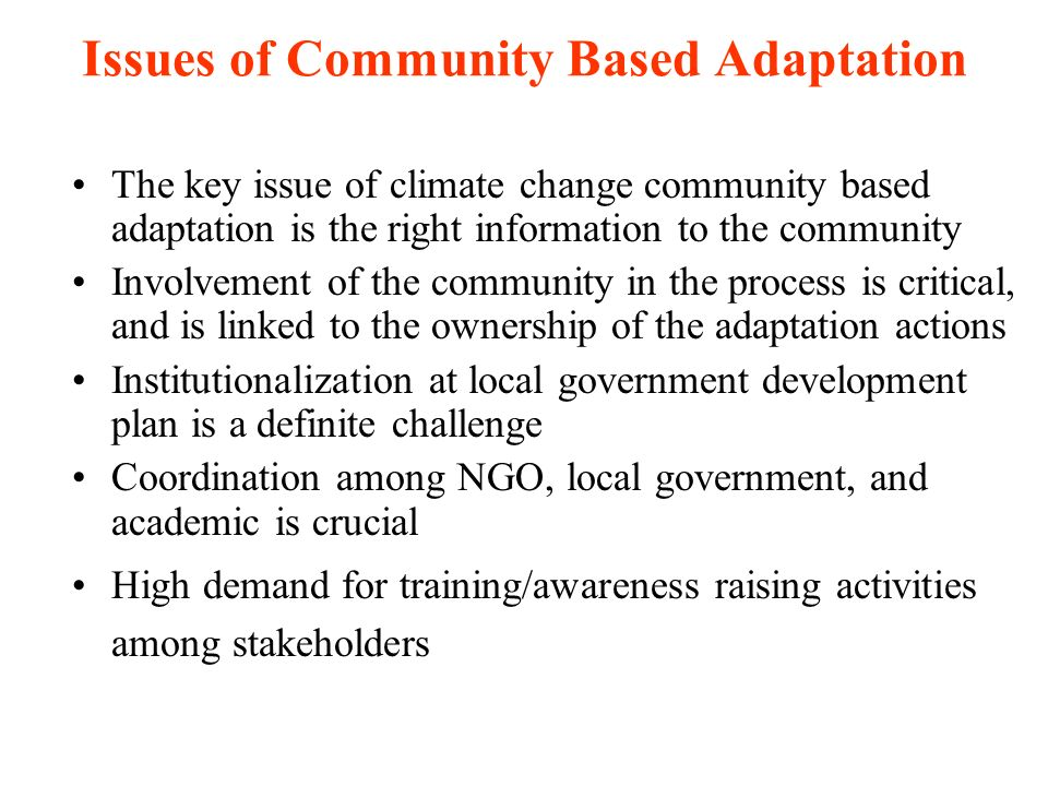 Issues of Community Based Adaptation