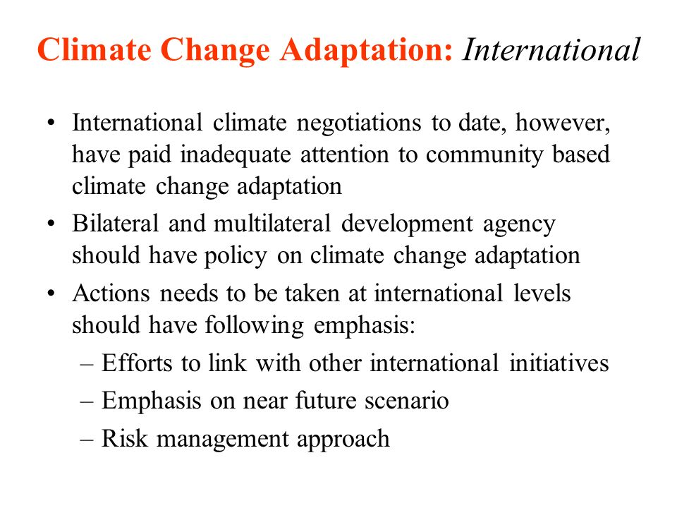 Climate Change Adaptation: International