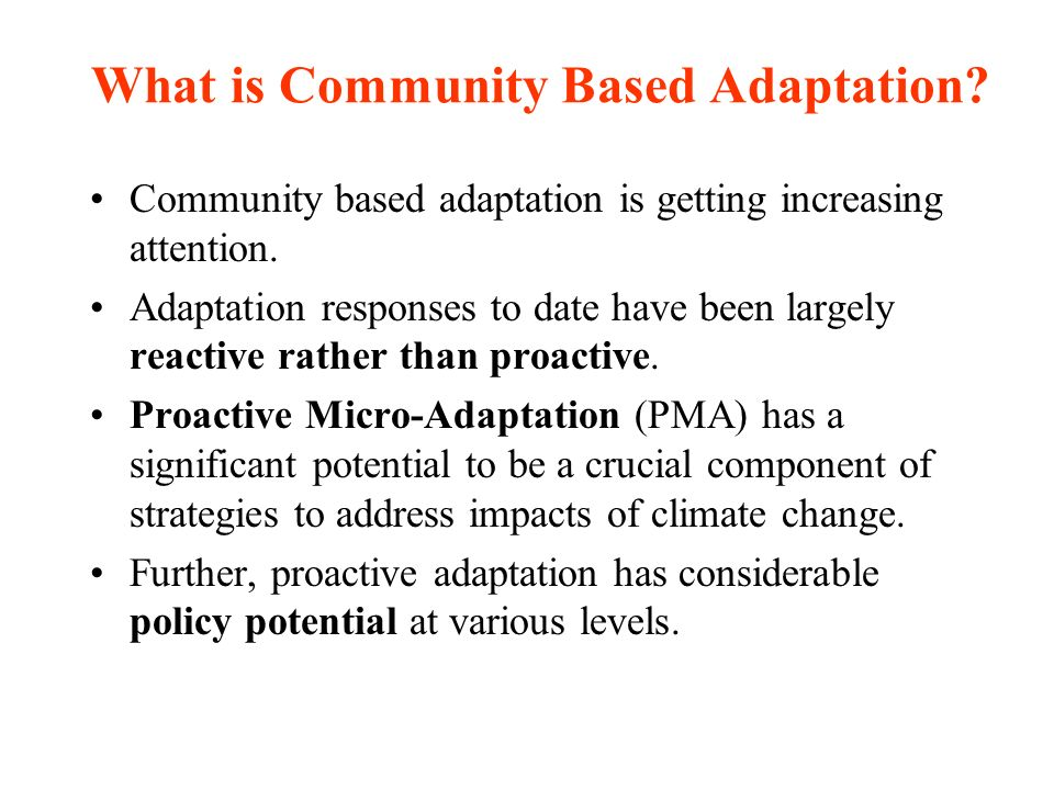What is Community Based Adaptation