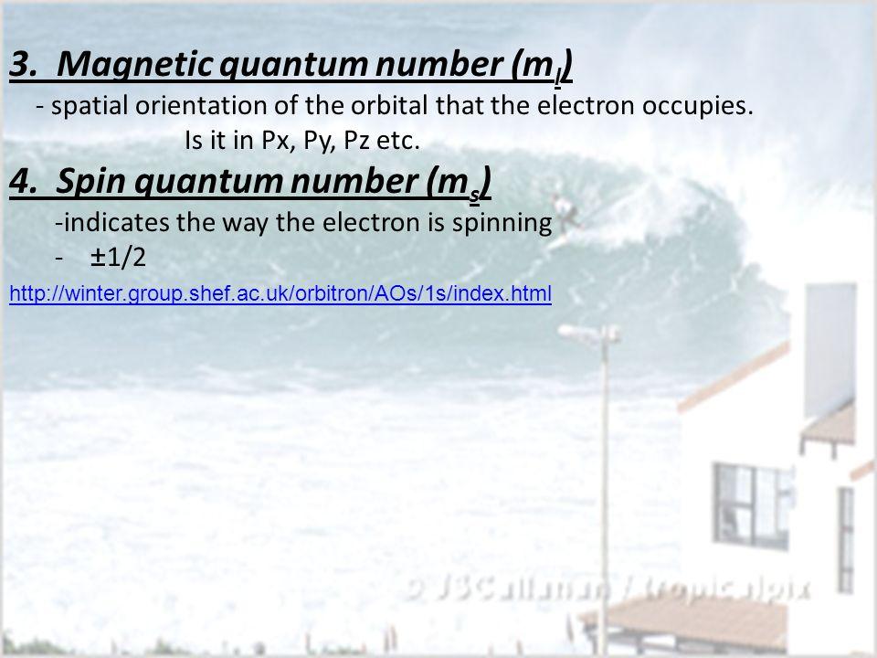 3. Magnetic quantum number (ml)