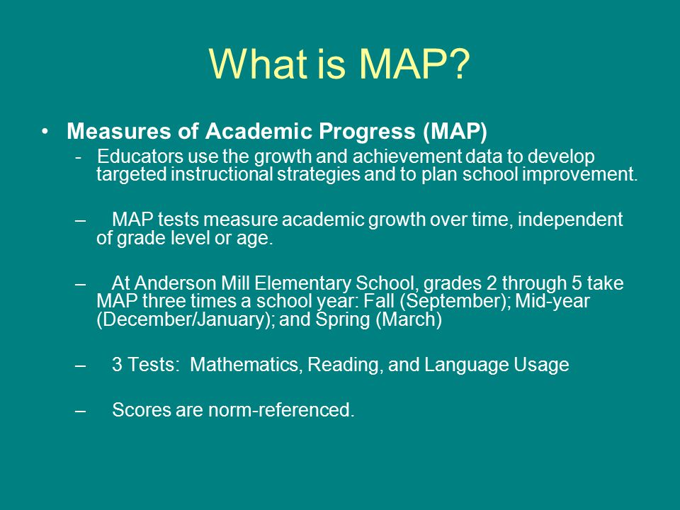 What is MAP Measures of Academic Progress (MAP)