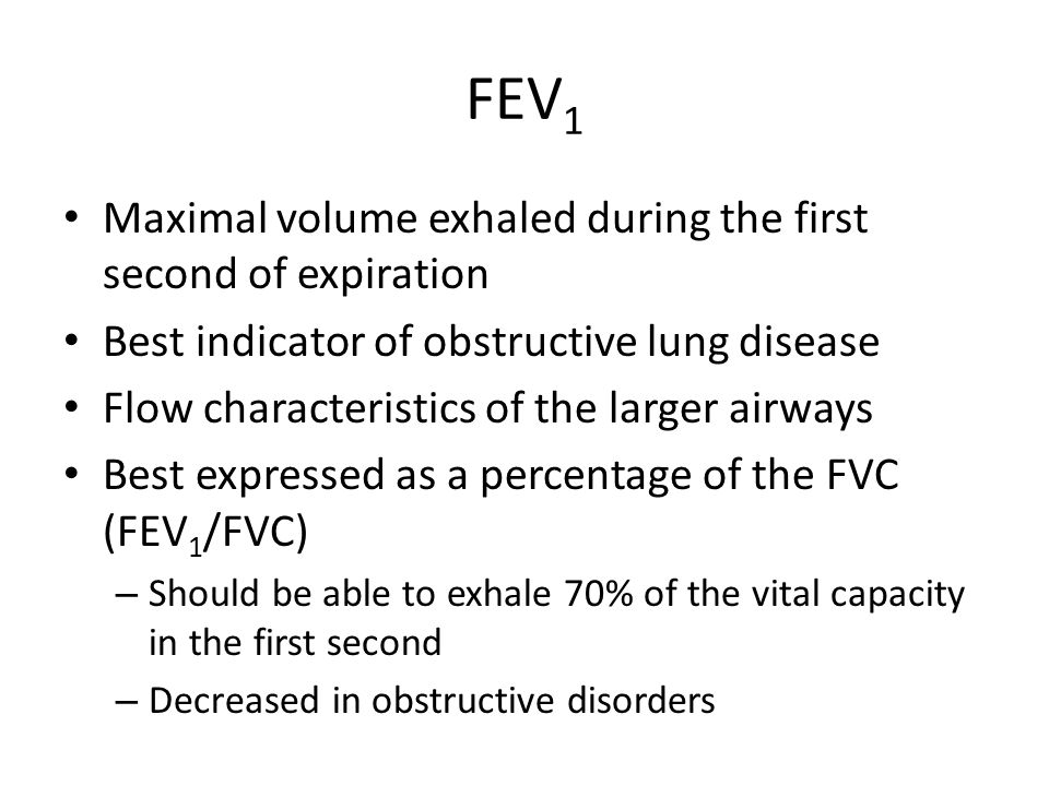 FEV1 Maximal volume exhaled during the first second of expiration