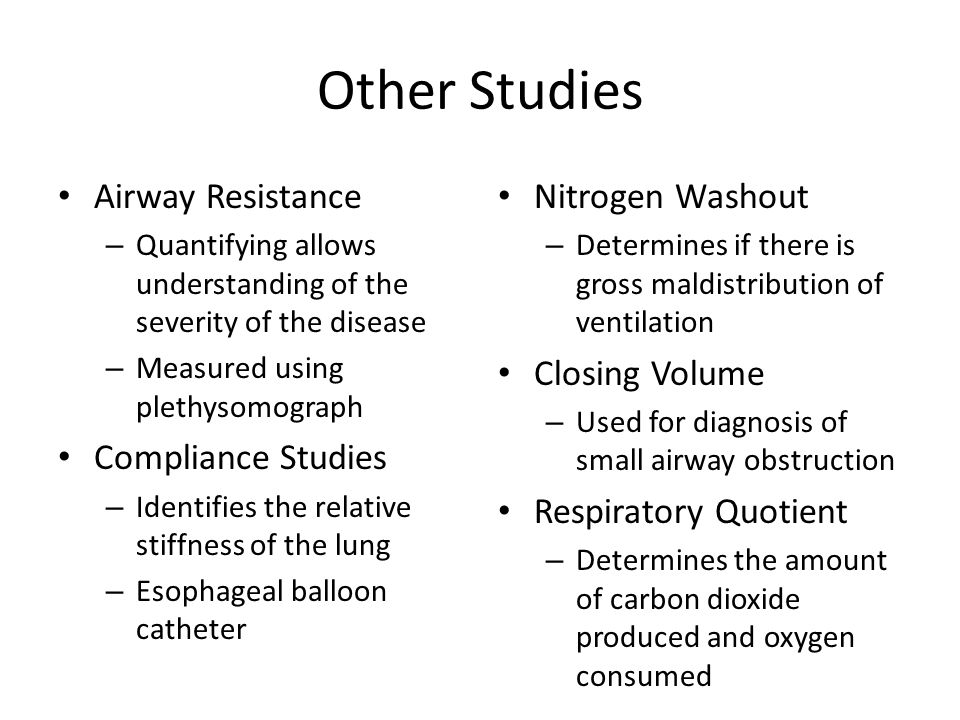 Other Studies Airway Resistance Compliance Studies Nitrogen Washout