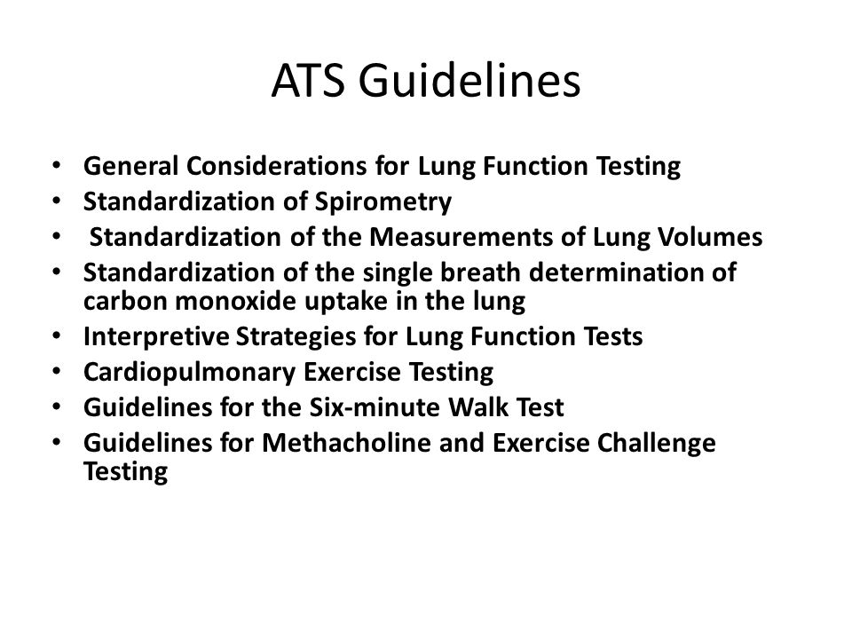 ATS Guidelines General Considerations for Lung Function Testing