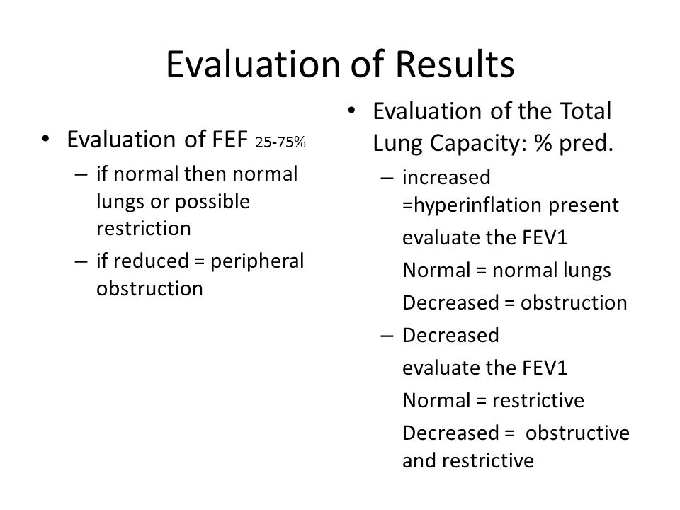 Evaluation of Results Evaluation of the Total Lung Capacity: % pred.