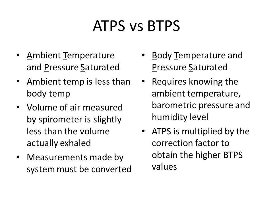 ATPS vs BTPS Ambient Temperature and Pressure Saturated