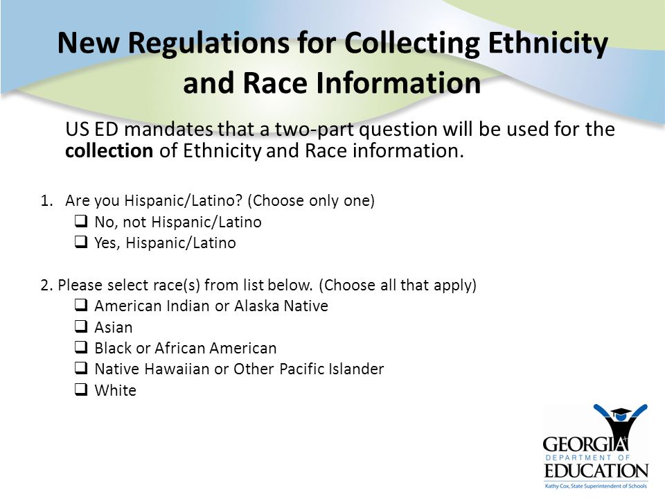 New Regulations for Collecting Ethnicity and Race Information