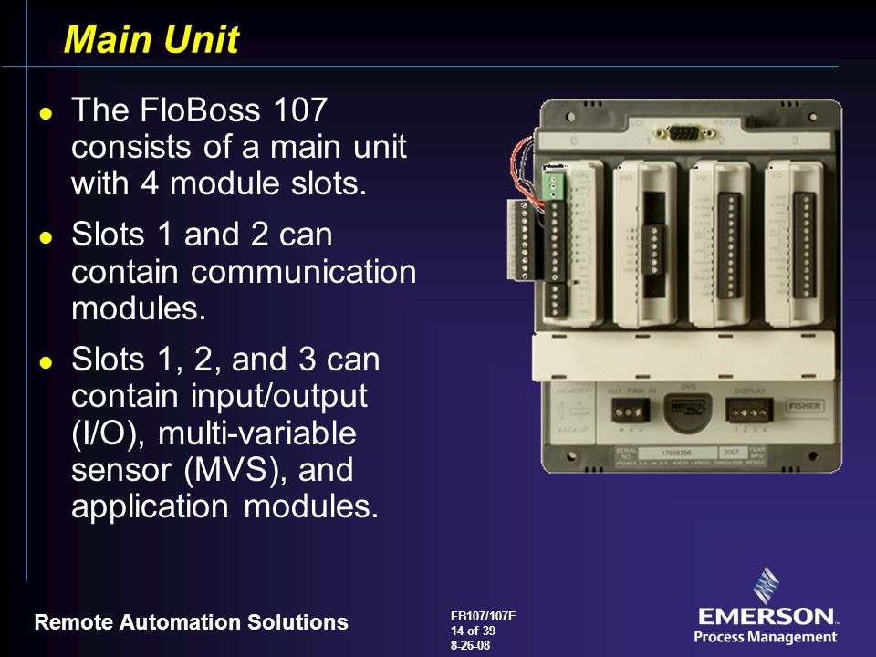 Main+Unit+The+FloBoss+107+consists+of+a+main+unit+with+4+module+slots. flobosstm 107 107e flow manager overview ppt video online download floboss 107 wiring diagram at edmiracle.co