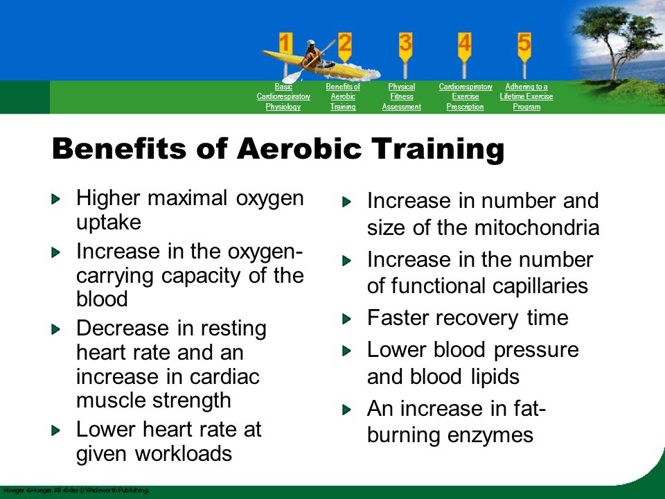 benefits of aerobic training The benefits of aerobic training include increasing lung capacity, strengthening the heart as a muscle, increasing oxygen flow to the lungs and becoming a.